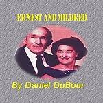 Ernest and Mildred | Daniel Allen DuBour
