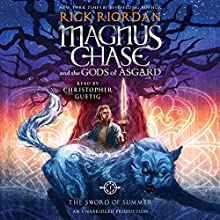 Magnus Chase and the Gods of Asgard, Book One: The Sword of Summer (       UNABRIDGED) by Rick Riordan Narrated by Christopher Guetig