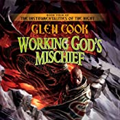 Working God's Mischief: The Instrumentalities of the Night, Book 4 | Glen Cook