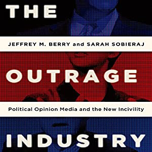 The Outrage Industry Audiobook