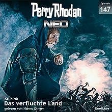 Das verfluchte Land (Perry Rhodan NEO 147) Hörbuch von Kai Hirdt Gesprochen von: Hanno Dinger