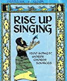 Rise up singing: The group-singing song book