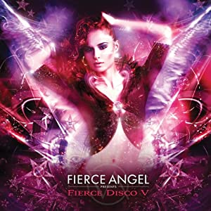 Fierce Angel Pres. Fierce Disco 5