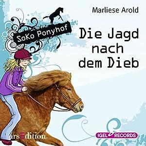 Die Jagd nach dem Dieb (SoKo Ponyhof 3) Hörbuch