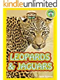 """Leopards and Jaguars (A """"Fun Time Reading"""" Book for Level 2 Readers)"""