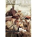 Svoboda! (Tome 1-De Prague à Tcheliabinsk): Carnet de guerre imaginaire d'un combattant de la Légion Tchèque