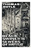 img - for Black Swine in the Sewers of Hampstead book / textbook / text book