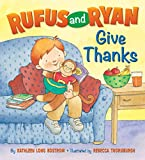 Rufus and Ryan Give Thanks
