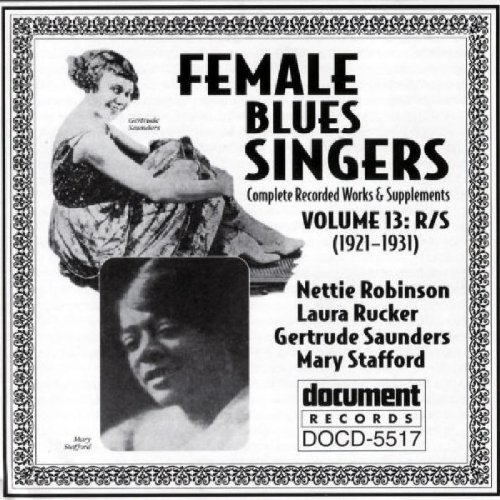 Female Blues Singers, Vol. 13: 1921-31 by Female Blues Singers (Document Series)