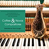 Coffee & Novos Compositores selected by Dani Gurgel -Cafe Vivement Dimanche the 20th anniversary-
