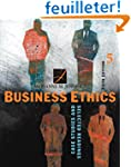 Business Ethics: Case Studies And Sel...