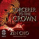 Sorcerer to the Crown Audiobook by Zen Cho Narrated by Jenny Sterlin