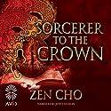 Sorcerer to the Crown Hörbuch von Zen Cho Gesprochen von: Jenny Sterlin