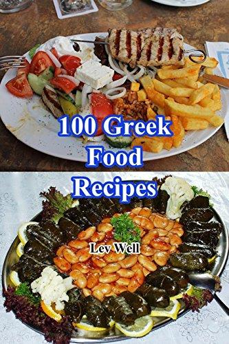 100 Greek Food Recipes by Lev Well