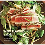 Williams-Sonoma New Flavors for Salads: Classic Recipes Redefined (NEW FLAVORS FOR SERIES)