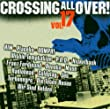 Crossing All Over 17