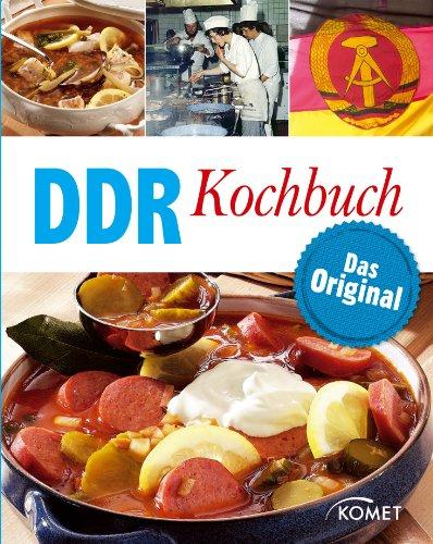 DDR Kochbuch: Das Original: Rezepte Klassiker aus der DDR-Küche (German Edition) by Barbara und Hans Otzen