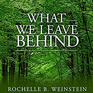 What We Leave Behind Audiobook