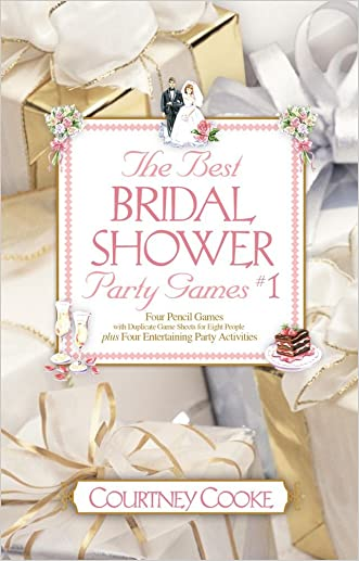 The Best Bridal Shower Party Games & Activities, #1 (Party Games and Activities)