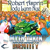 Myth-Taken Identity: Myth Adventures, Book 14 | Robert Asprin, Jody Lynn Nye