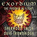 The Phoenix in Flight: Exordium, Book 1