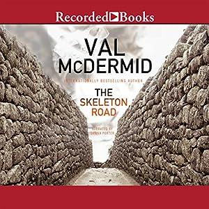 The Skeleton Road | [Val McDermid]