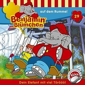 Benjamin auf dem Rummel (Benjamin Blümchen 29) Hörspiel