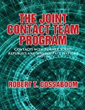 img - for Joint Contact Team Program: Contacts with Former Soviet Republics and Warsaw Pact Nations 1992-1994 book / textbook / text book