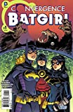 img - for Convergence Batgirl #1 book / textbook / text book