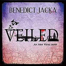 Veiled: An Alex Verus Novel | Livre audio Auteur(s) : Benedict Jacka Narrateur(s) : Gildart Jackson
