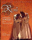 The Illustrated Rumi: A Treasury of Wisdom from Poet of the Soul