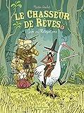 vignette de 'Le chasseur de rêves n° 01<br /> Gare au bétopotame ! (Martin Desbat)'