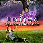 United: Alienated Series, Book 3 | Melissa Landers
