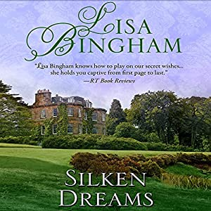 Silken Dreams | [Lisa Bingham]