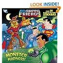 Monster Madness! (DC Super Friends) (Pictureback(R))