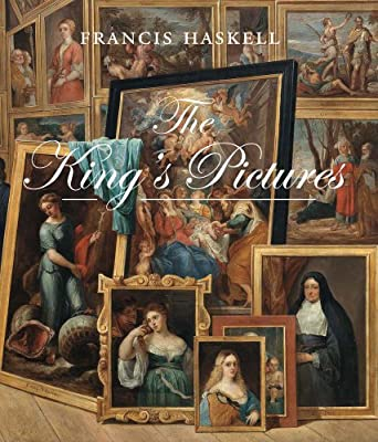 The King's Pictures: The Formation and Dispersal of the Collections of Charles I and His Courtiers (Paul Mellon Centre for Studies in British Art) (The Paul Mellon Centre for Studies in British Art)
