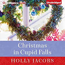 Christmas in Cupid Falls (       UNABRIDGED) by Holly Jacobs Narrated by Tanya Eby