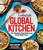 img - for Cooking Light Global Kitchen: The World's Most Delicious Food Made Easy book / textbook / text book