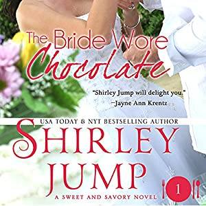 The Bride Wore Chocolate Audiobook