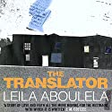 The Translator Audiobook by Leila Aboulela Narrated by Judith West