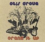 Crank It Up by Otis Grove (2007-09-18)