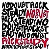 Rock Steady (UK Version (Ltd.))