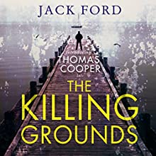 The Killing Grounds Audiobook by Jack Ford Narrated by Robert G. Slade