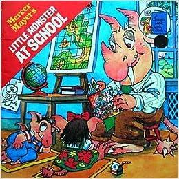 Little monster at school mercer mayer books for Mercer available loads