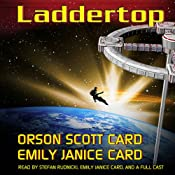Laddertop | [Orson Scott Card, Emily Janice Card]