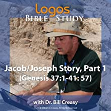 Jacob/Joseph Story, Part 1 (Genesis 37: 1-41: 57) Lecture by Bill Creasy Narrated by Bill Creasy