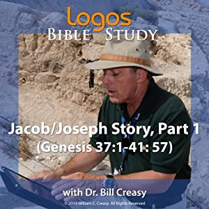 Jacob/Joseph Story, Part 1 (Genesis 37: 1-41: 57) Lecture