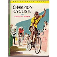 Louison Bobet. Champion cycliste : . Illustrations de Jean Reschofsky