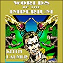 Worlds of the Imperium (       UNABRIDGED) by Keith Laumer Narrated by Mark Douglas Nelson