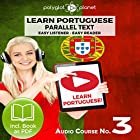 Learn Portuguese - Easy Reader - Easy Listener - Parallel Text - Portuguese Audio Course No. 3 Hörbuch von  Polyglot Planet Gesprochen von: Samuel Goncalves, Christopher Tester